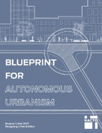 Blueprint for Autonomous Urbanism - Fall 2017