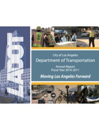 LADOT FY 2010-2011 Annual Report